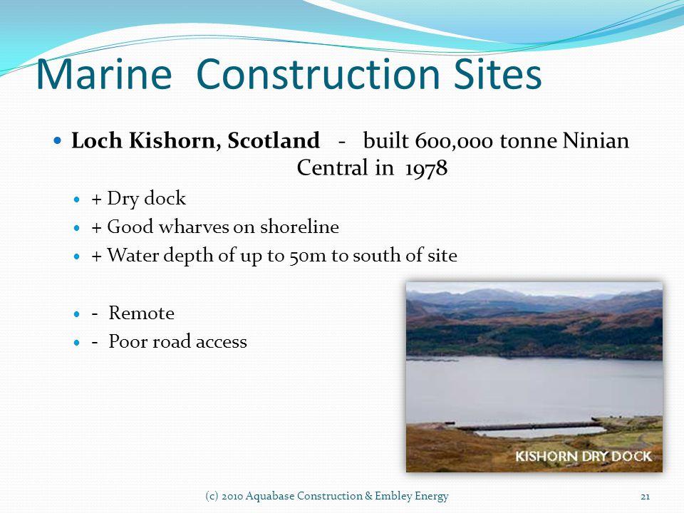 Marine Construction Sites (c) 2010 Aquabase Construction & Embley Energy Loch Kishorn, Scotland - built 600,000 tonne Ninian Central in 1978 + Dry doc