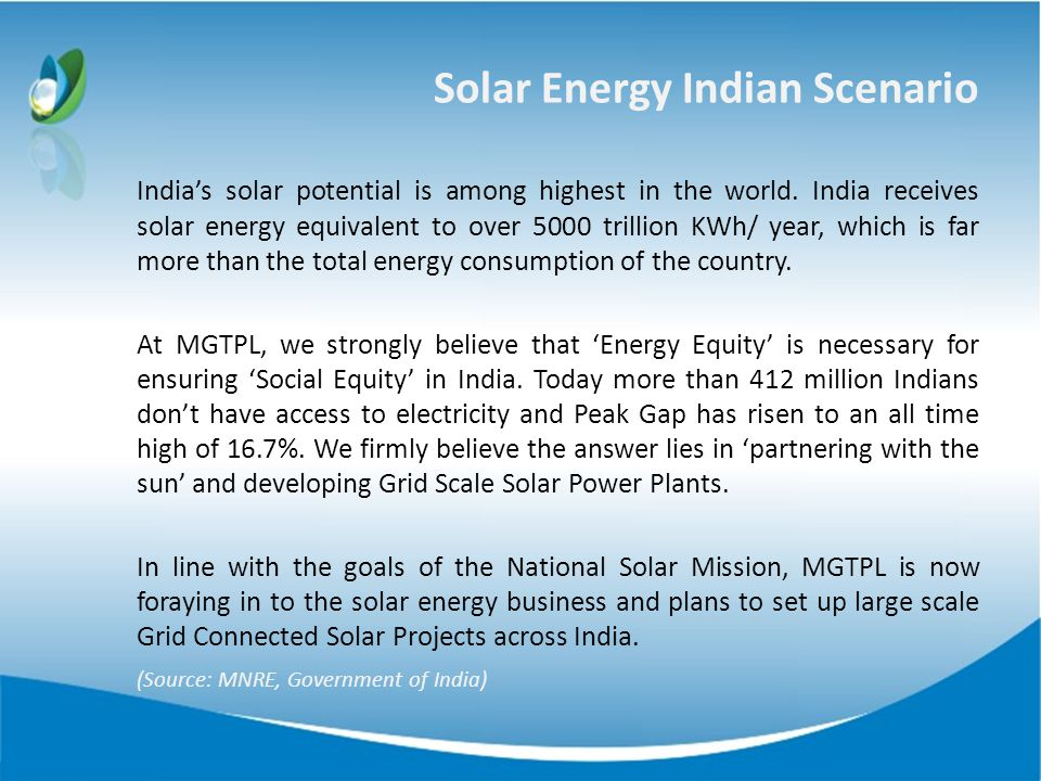 Solar Energy Indian Scenario Indias solar potential is among highest in the world.