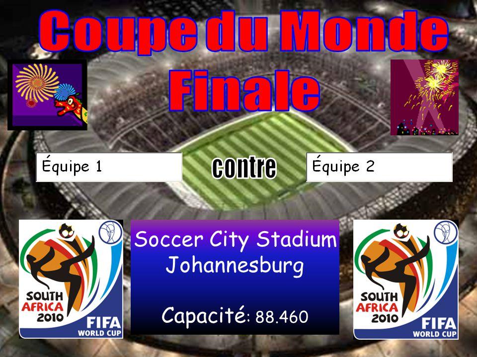 Soccer City Stadium Johannesburg Capacité : 88.460