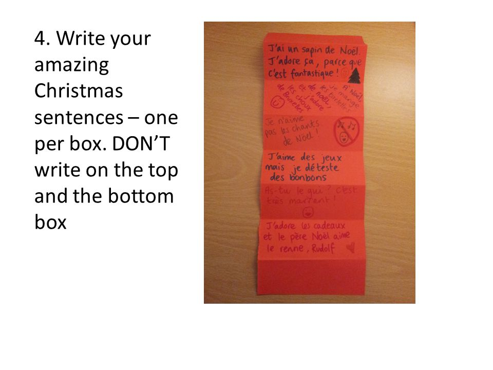 4. Write your amazing Christmas sentences – one per box. DONT write on the top and the bottom box