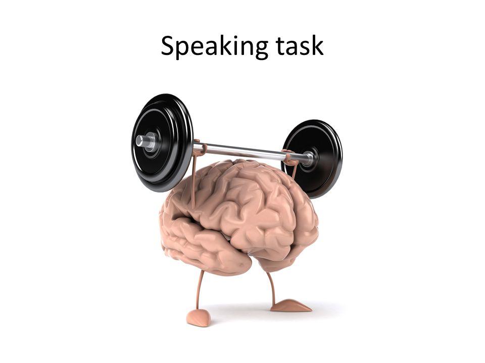 Speaking task