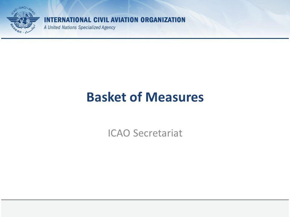 Page 1 Basket of Measures ICAO Secretariat