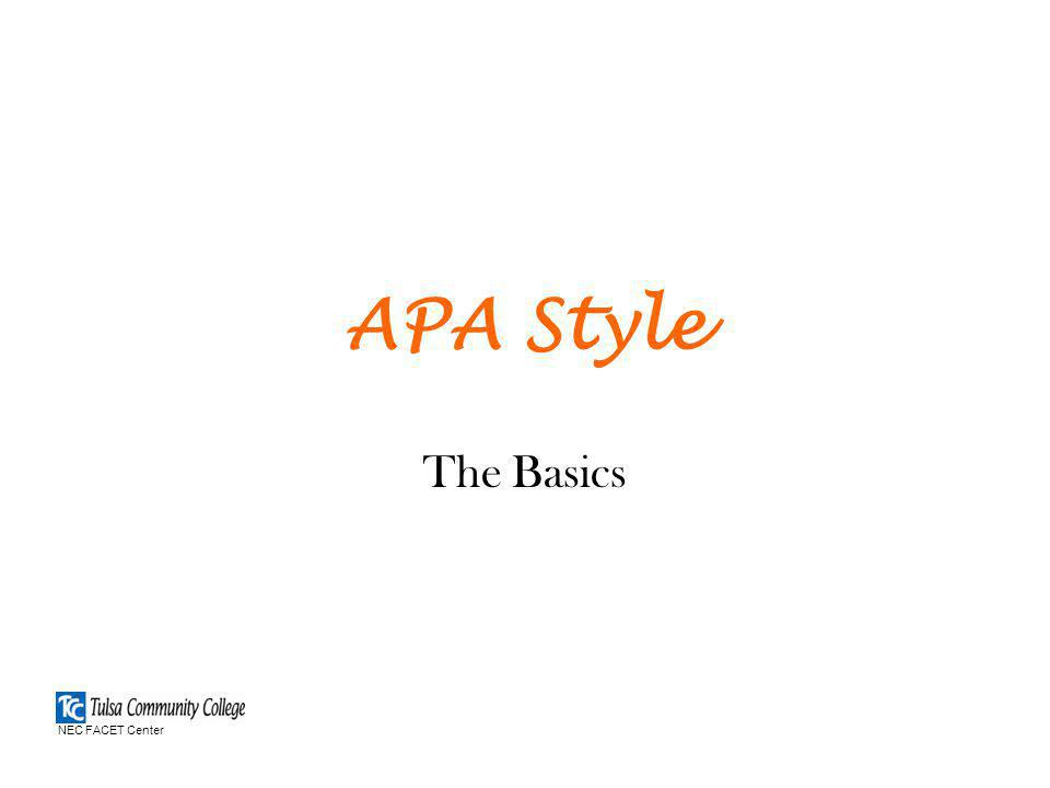 APA Style The Basics NEC FACET Center