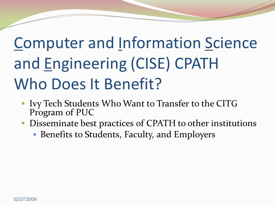 Computer and Information Science and Engineering (CISE) CPATH Who Does It Benefit.