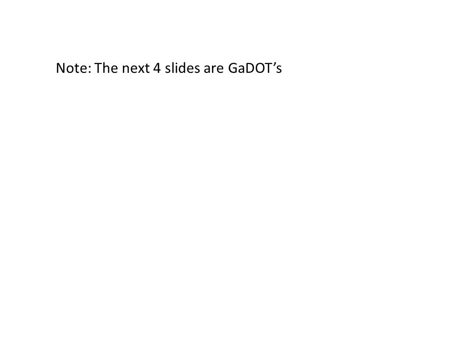Note: The next 4 slides are GaDOTs