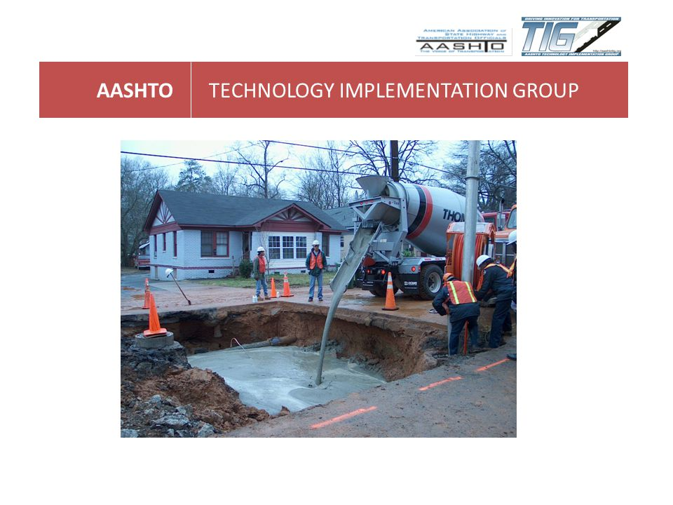 AASHTOTECHNOLOGY IMPLEMENTATION GROUP