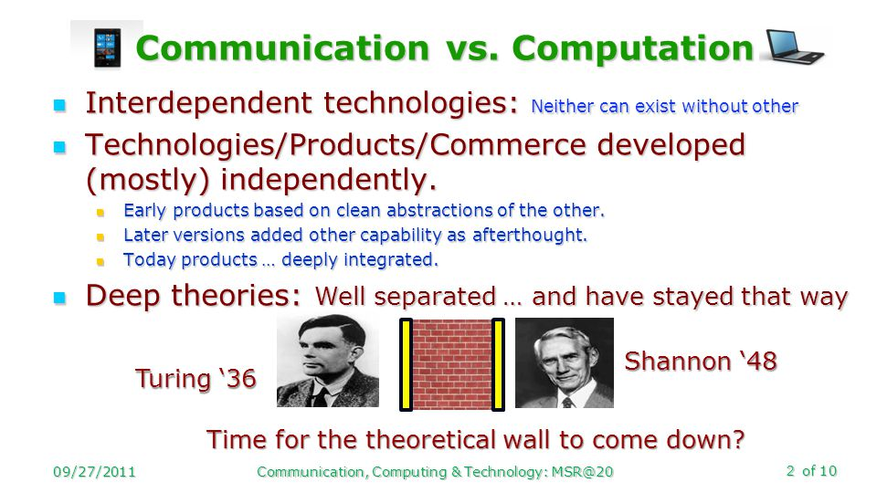of 10 Communication vs.Computation Communication vs.