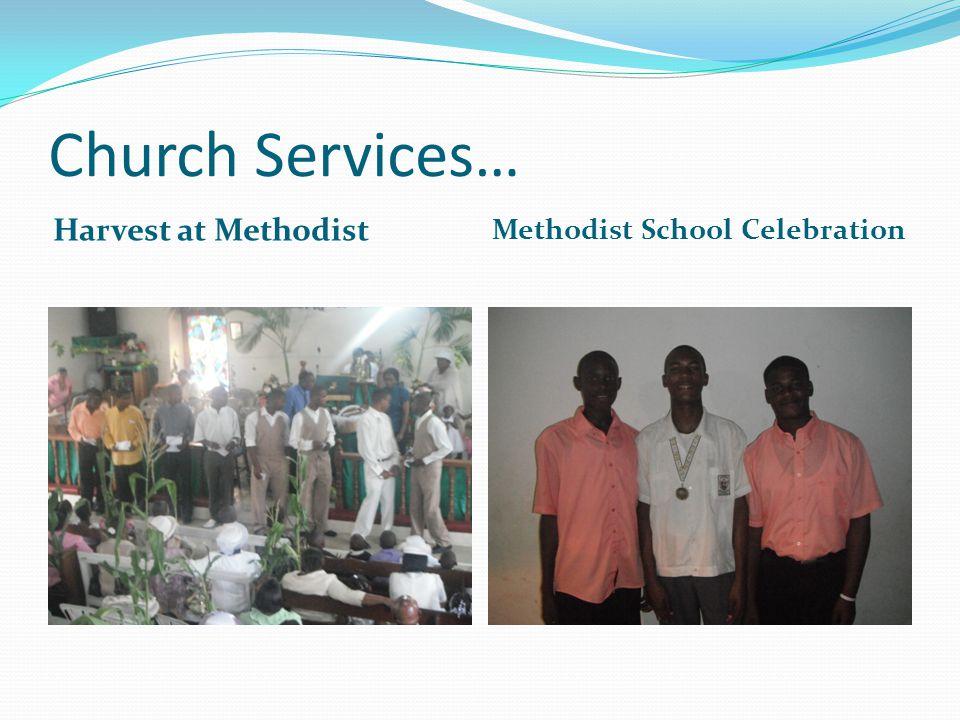 Church Services… Harvest at Methodist Methodist School Celebration