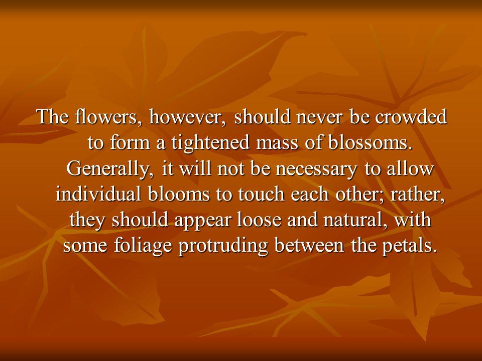 Elements of Floral Design: 1.Line 2.Form 3.Texture 4.Pattern 5.Color 6.Space