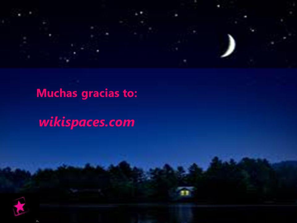 Muchas gracias to: wikispaces.com