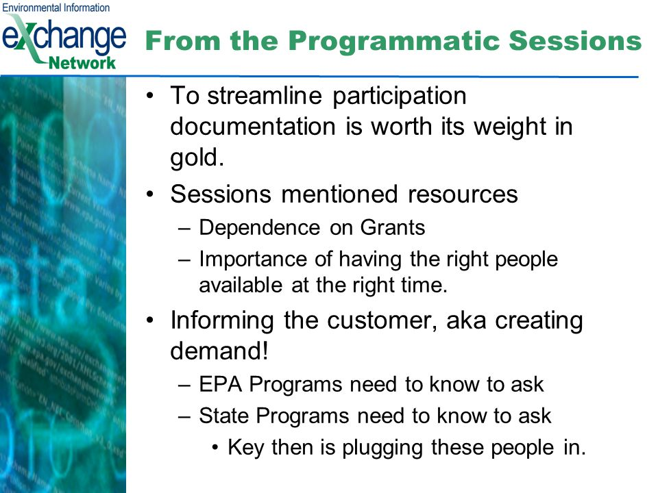 From the Programmatic Sessions To streamline participation documentation is worth its weight in gold.