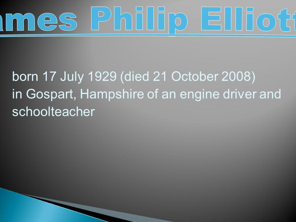 born 17 July 1929 (died 21 October 2008) in Gospart, Hampshire of an engine driver and schoolteacher