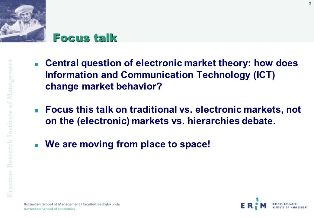 4 n Many changes in switching from traditional to electronic markets occur often simultaneously; varieties of traditional markets and electronic markets occur.