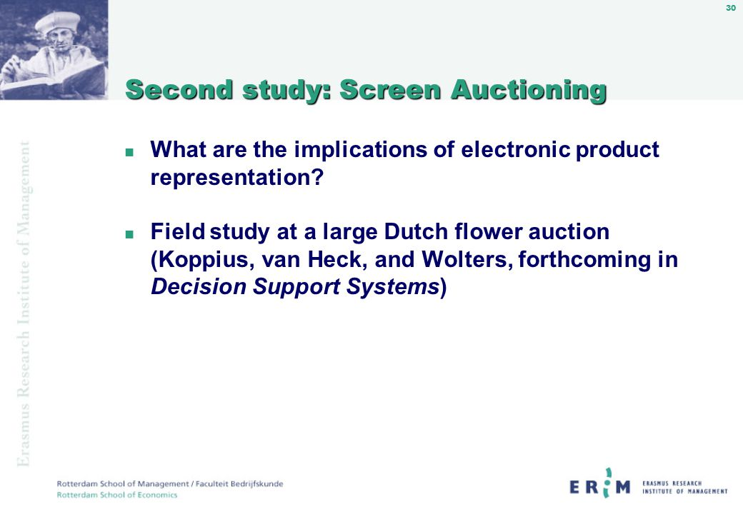 30 Second study: Screen Auctioning n What are the implications of electronic product representation.