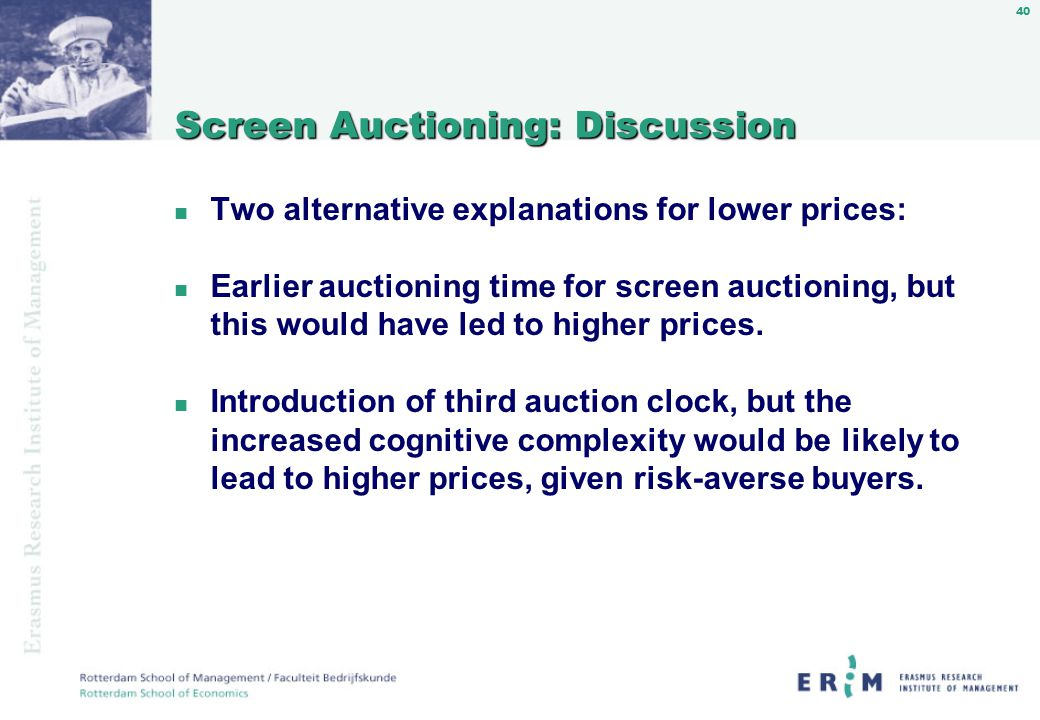 40 Screen Auctioning: Discussion n Two alternative explanations for lower prices: n Earlier auctioning time for screen auctioning, but this would have led to higher prices.
