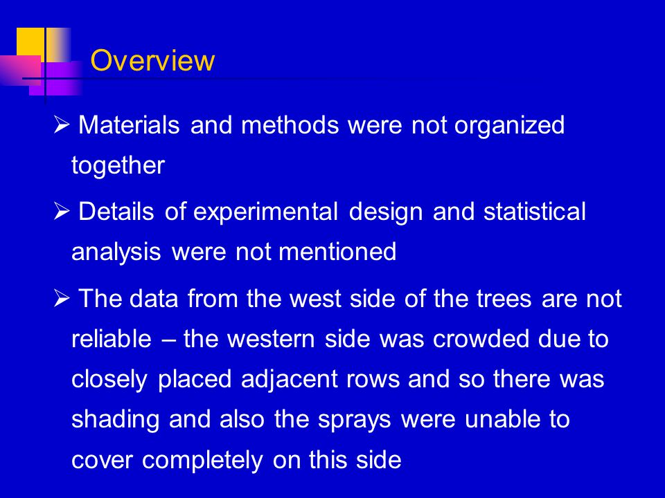 Materials and methods were not organized together Details of experimental design and statistical analysis were not mentioned The data from the west si