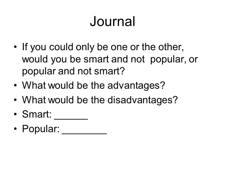 Journal Entry What is something your really want or wish for in life? Why? Write 5 sentences.