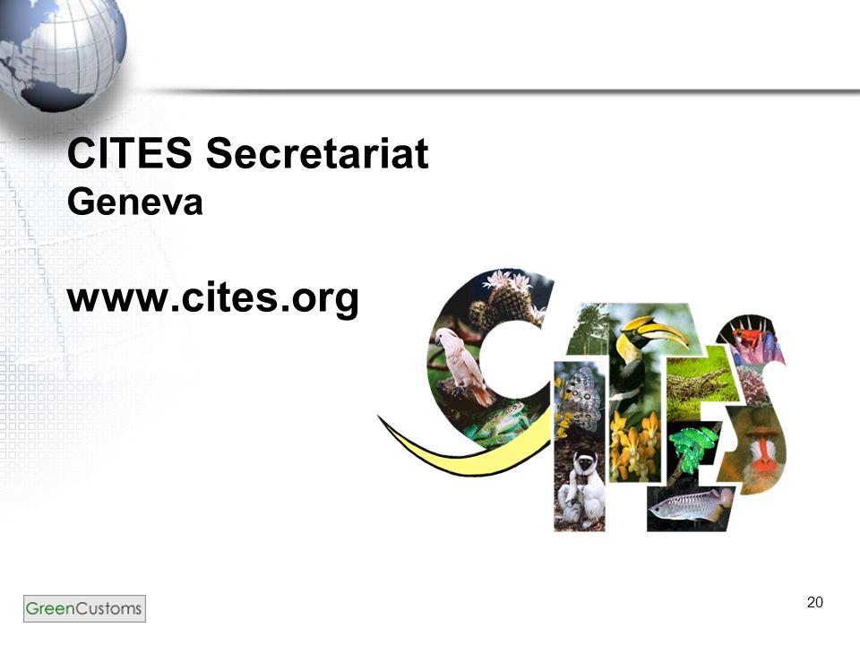 20 CITES Secretariat Geneva www.cites.org