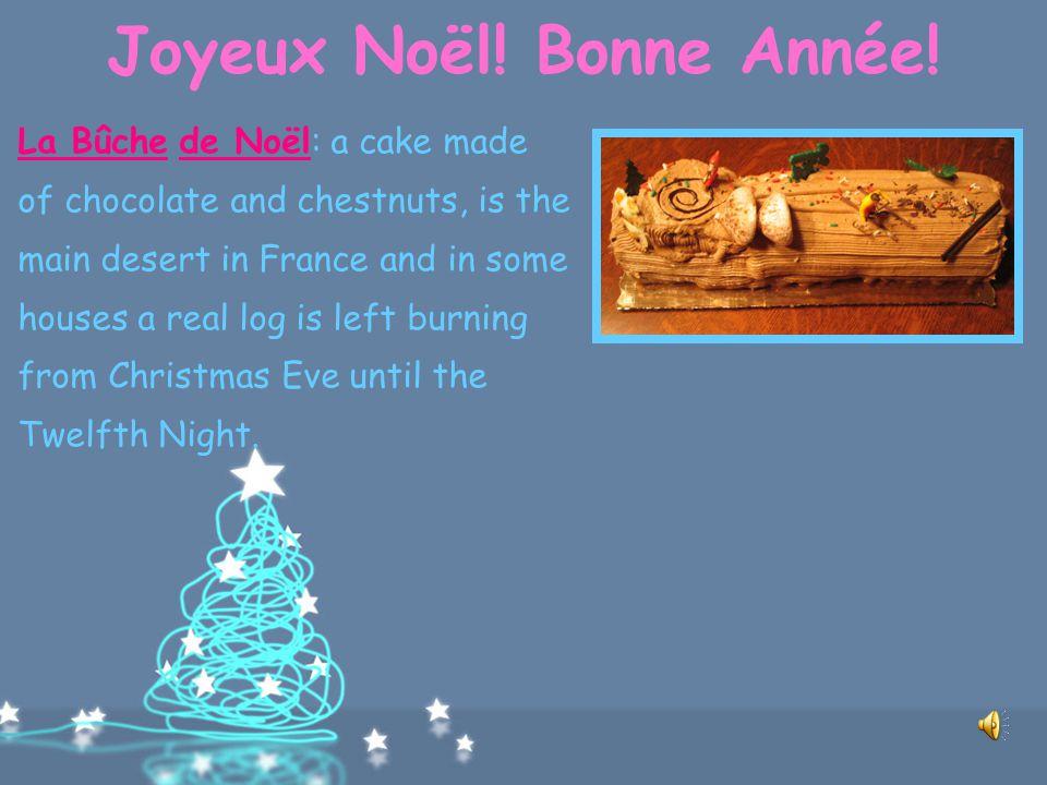 Joyeux Noël! Bonne Année! The typical French dessert on this occasion is a rather rich and creamy yulelog called La Bûche de Noël