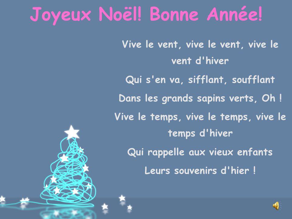 Joyeux Noël! Bonne Année! The final celebration of the Christmas season is la Fête des Rois', Feast of the Kings on the last of the twelve days of Chr