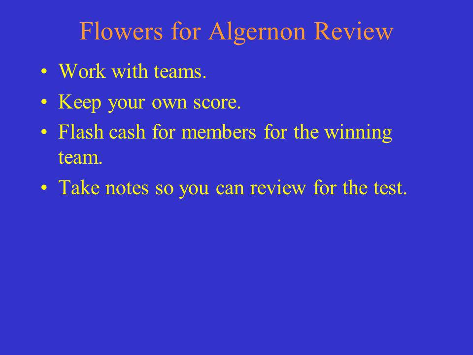 The flowers on Algernons grave symbolize Charlies lose of intelligence.