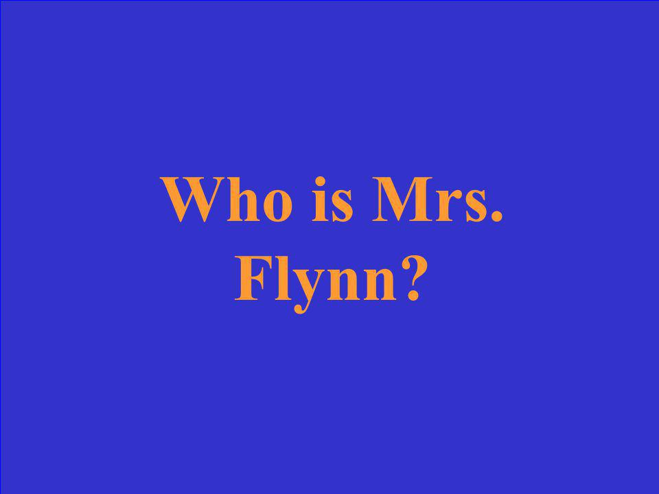 Who is Mrs. Flynn?