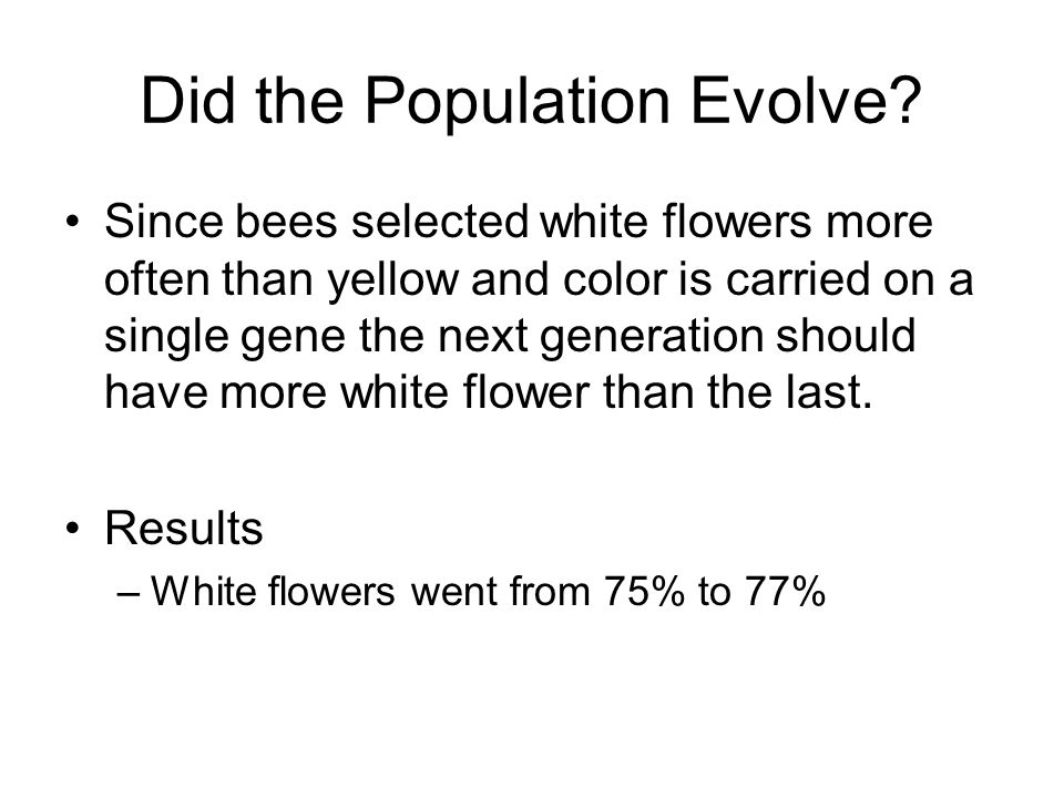 Did the Population Evolve.