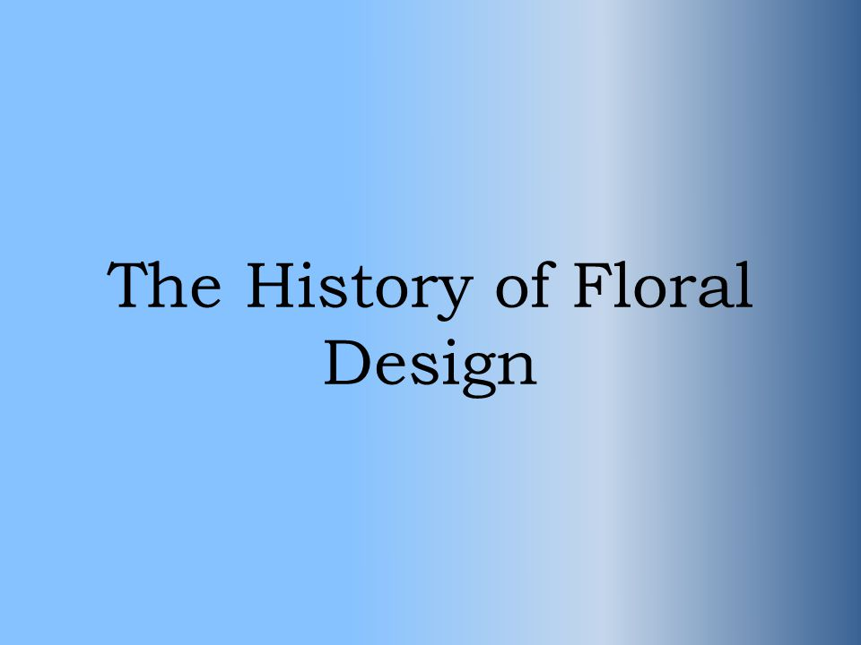 Egyptian Floral Design Began in 2800 B.C.to 28 B.C.