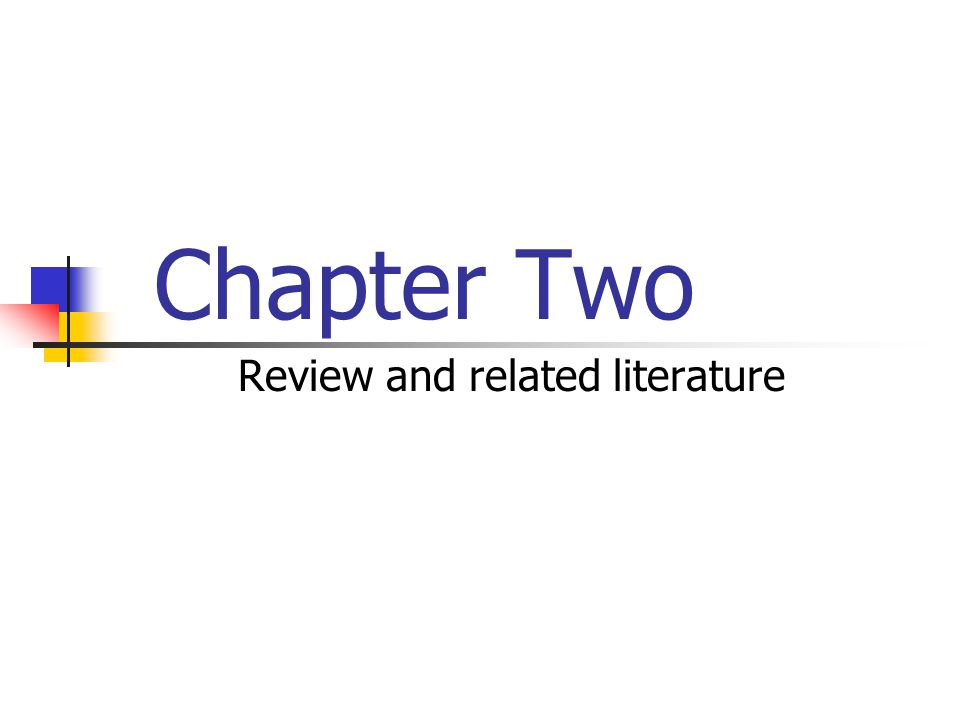 Chapter Two Review and related literature