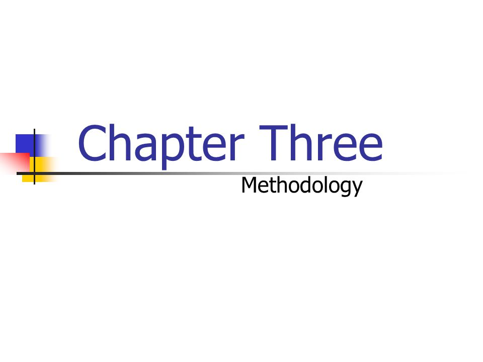 Chapter Three Methodology
