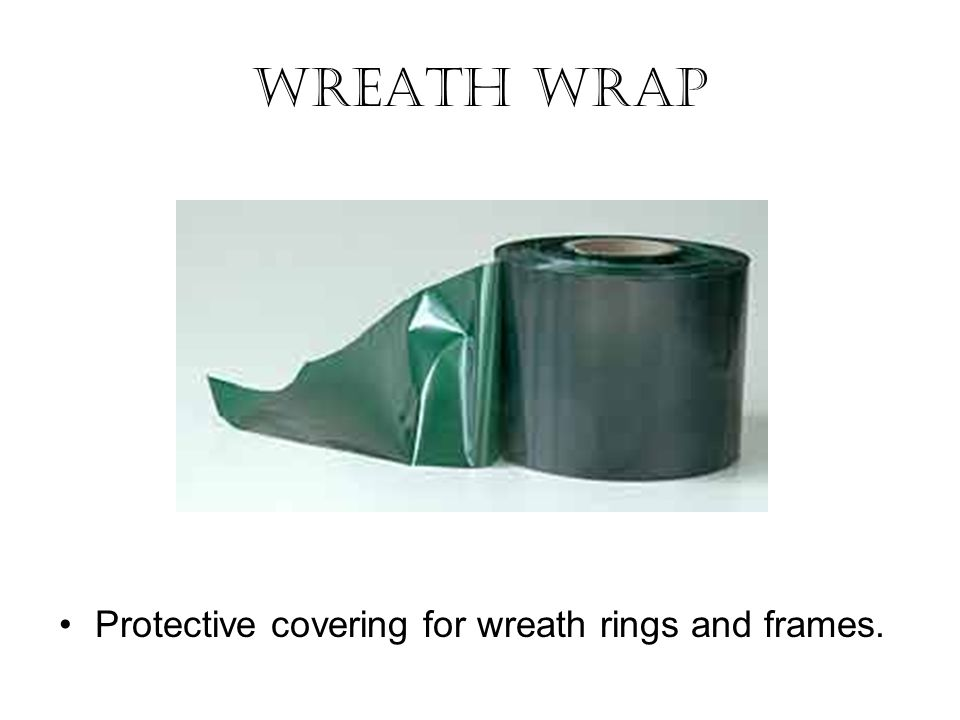 Protective covering for wreath rings and frames. Wreath Wrap