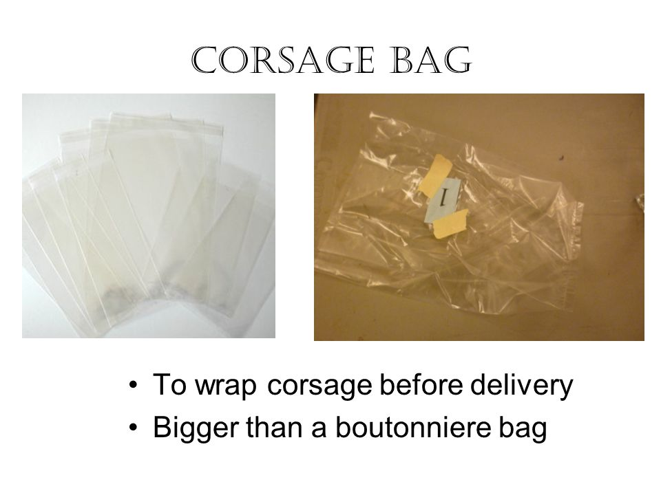 Corsage Bag To wrap corsage before delivery Bigger than a boutonniere bag