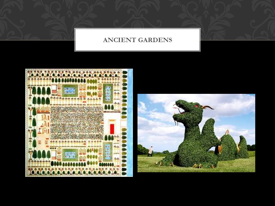 HANGING GARDENS OF BABYLON Constructed about 600 BC by King Nebuchdnezzar to please his homesick wife.