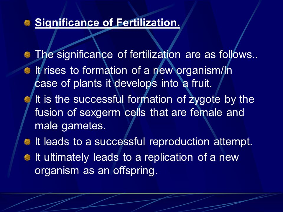 Need and Significance of Pollination. If plants were not pollinated they wouldn't be able to reproduce and would die Pollination leads to fertilizatio