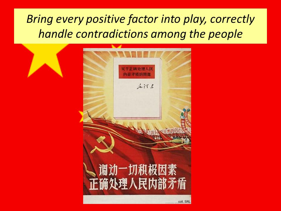 Bring every positive factor into play, correctly handle contradictions among the people