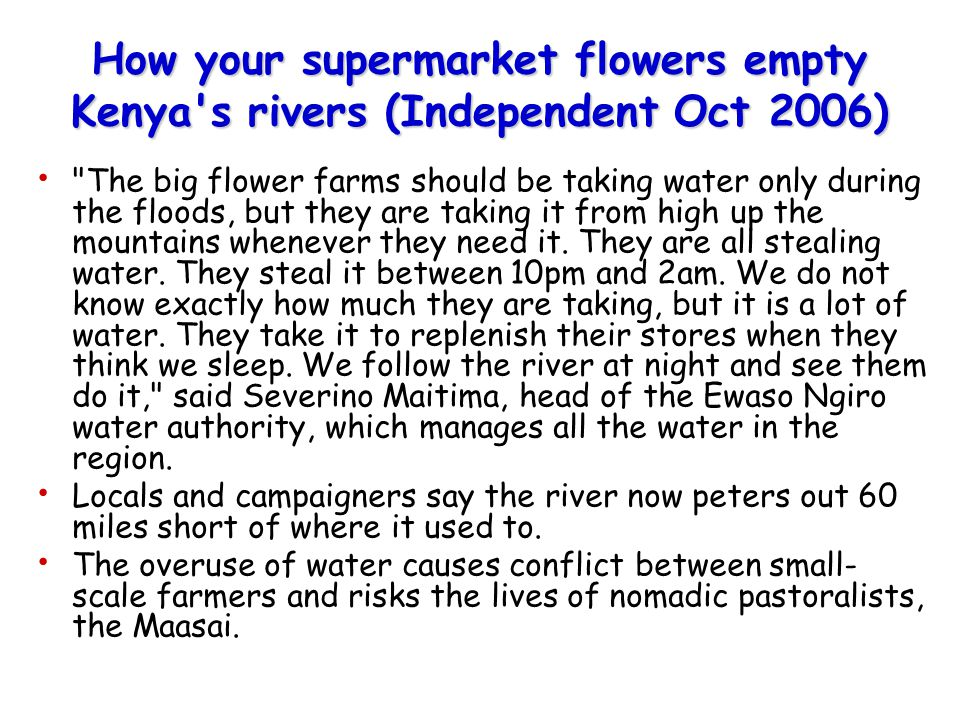 How your supermarket flowers empty Kenya's rivers (Independent Oct 2006)