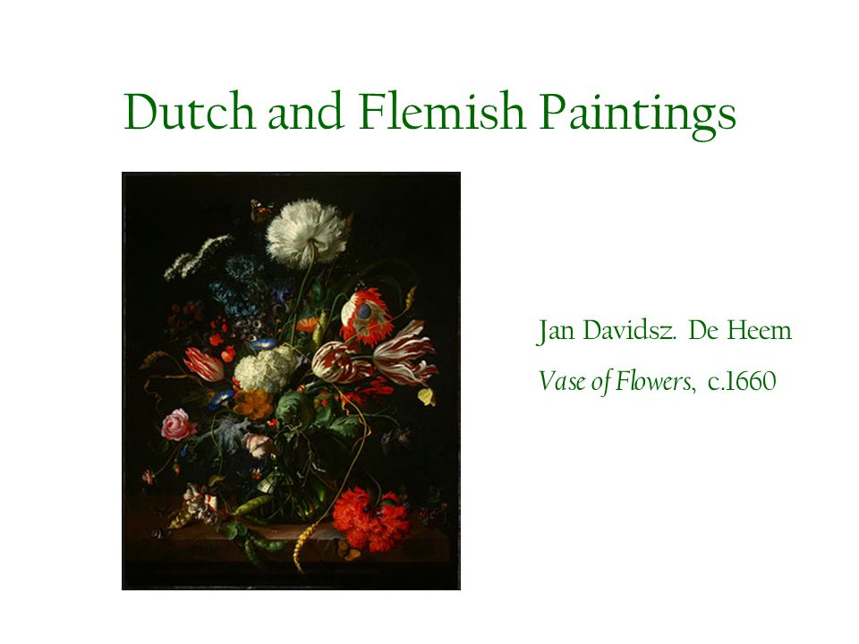 Dutch and Flemish Paintings Jan Davidsz. De Heem Vase of Flowers, c.1660