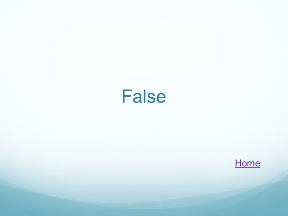 False Home