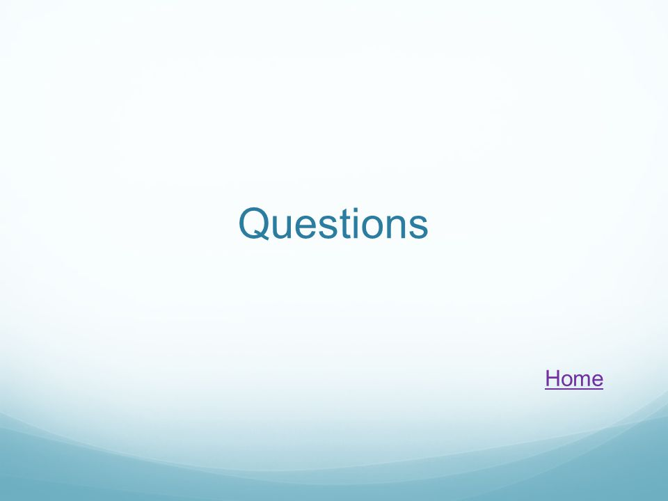 Questions Home