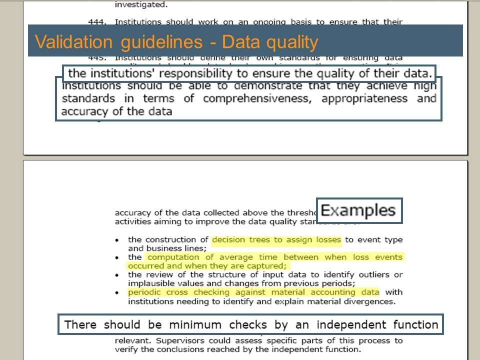 Regulation and Operational Risk | 7 February 2006 19 Validation guidelines - Data quality