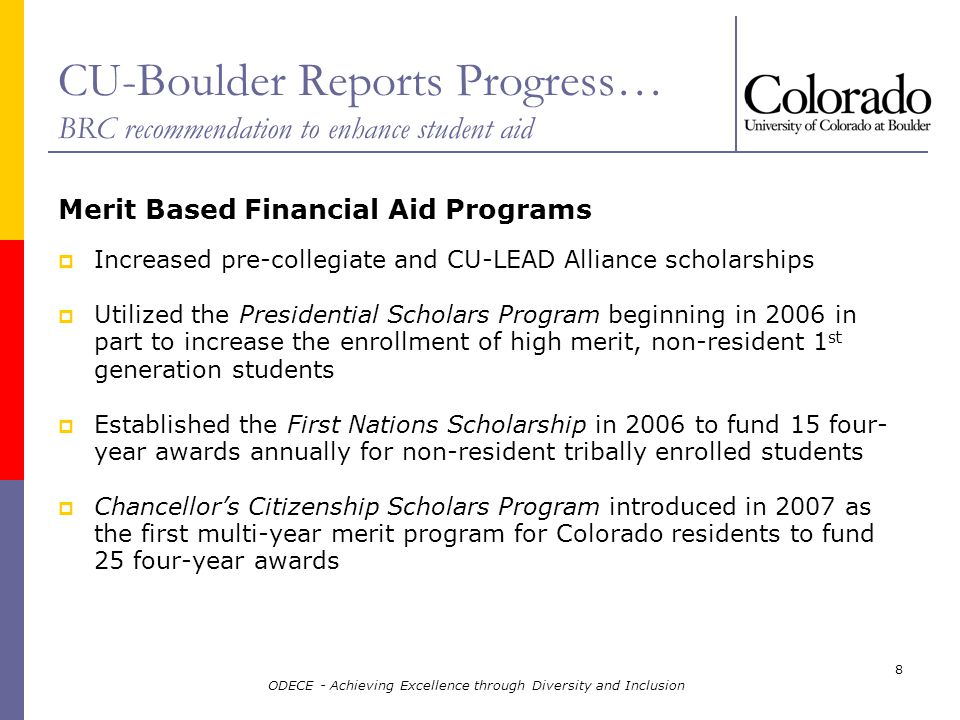 ODECE - Achieving Excellence through Diversity and Inclusion 19 CU-Boulder values external support and advice.