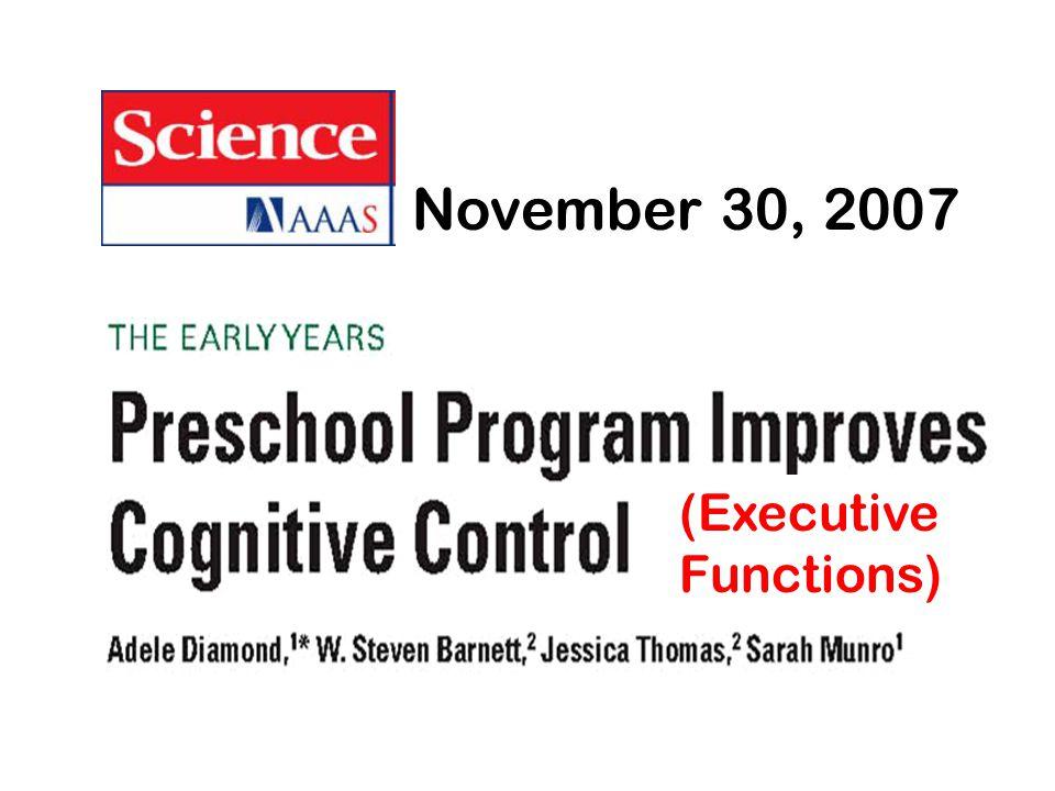 November 30, 2007 (Executive Functions)