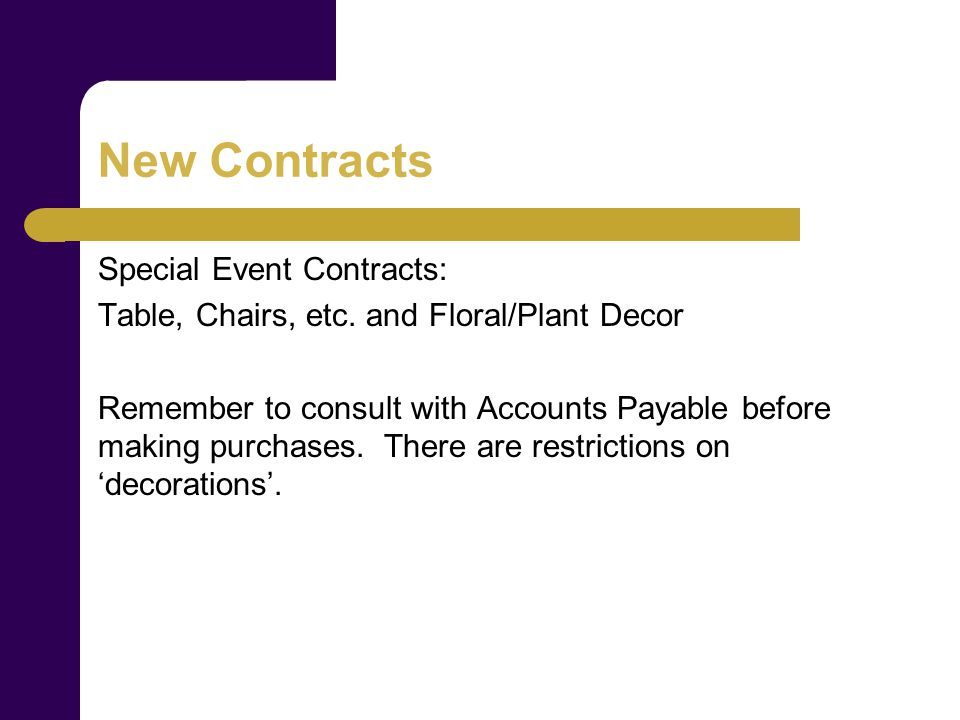 New Contracts Special Event Contracts: Table, Chairs, etc.