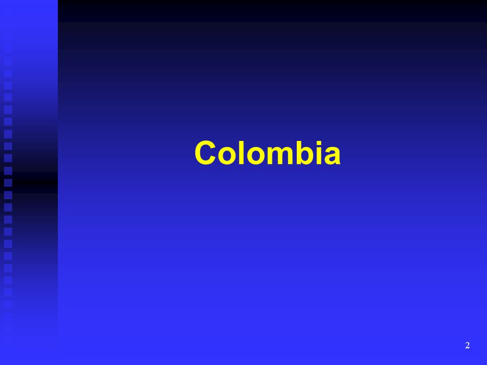 3 Map of Colombia Land area is equal with U.K., Germany, and France combined but only 2% is arable