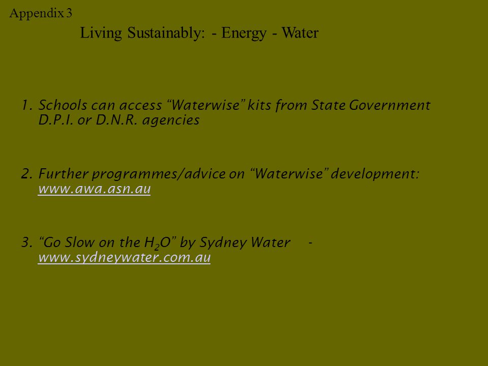 1.Schools can access Waterwise kits from State Government D.P.I.