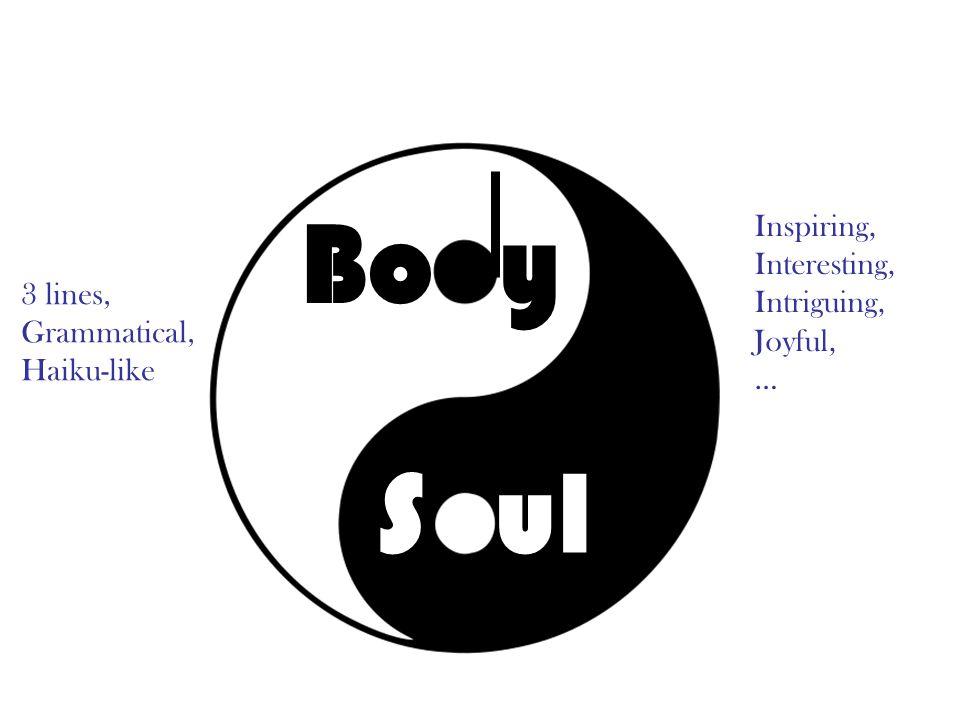 Bo y Sul 3 lines, Grammatical, Haiku-like Inspiring, Interesting, Intriguing, Joyful, …