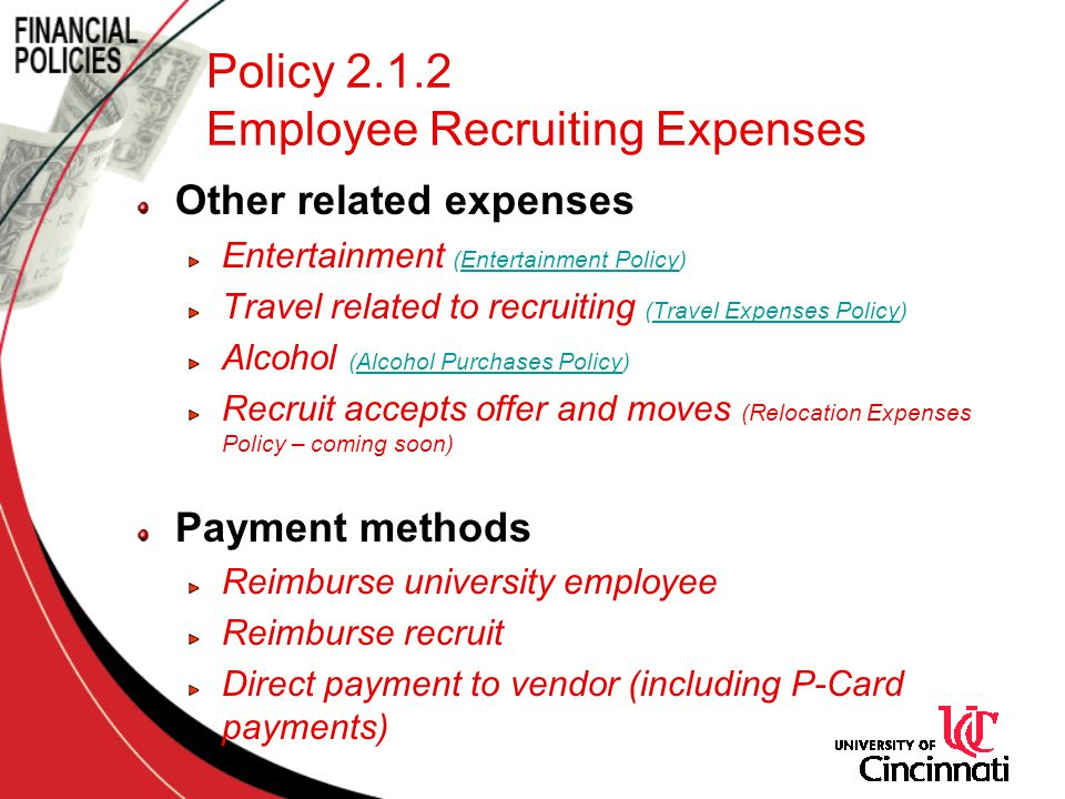Policy 2.1.2 Employee Recruiting Expenses Other related expenses Entertainment (Entertainment Policy)Entertainment Policy Travel related to recruiting