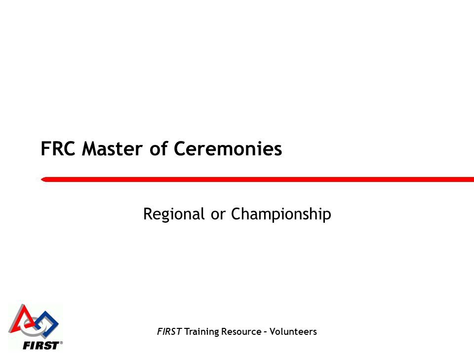 FIRST Training Resource – Volunteers At The Event Part II - Let The Games Begin.