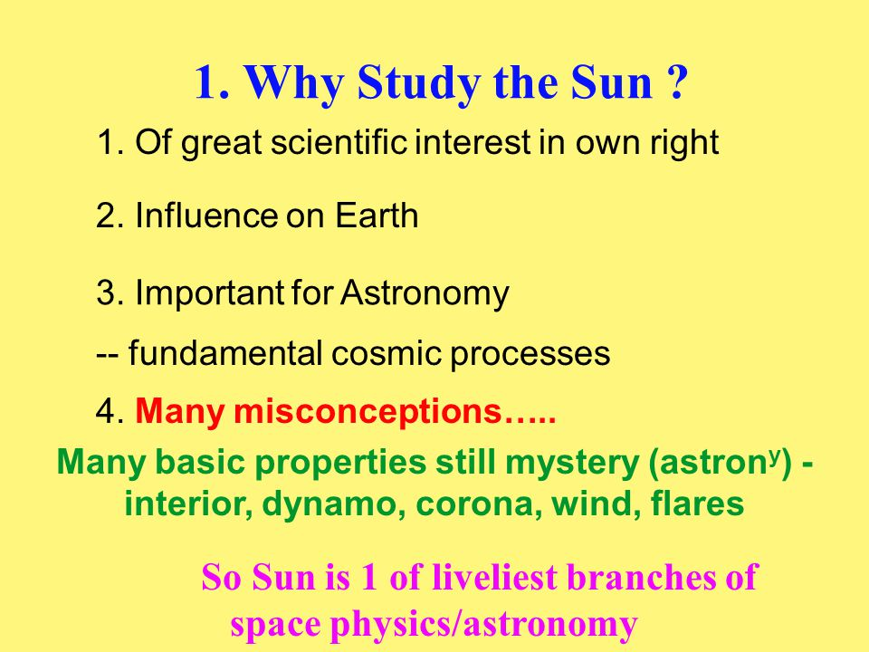 Sun is NOT a normal gas B and plasma -- coupled (intimate, subtle) behaves differently from normal gas: Another Theme: Many surprises caused by magnetic field (B) Sun is in 4th state of matter ( PLASMA ) B exerts force on plasma -- stores energy
