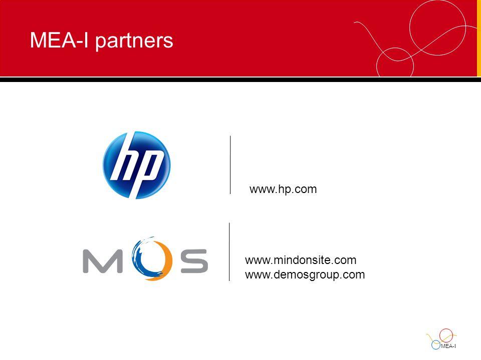 MEA-I MEA-I partners www.hp.com www.mindonsite.com www.demosgroup.com